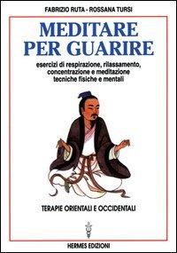 Meditare per Guarire