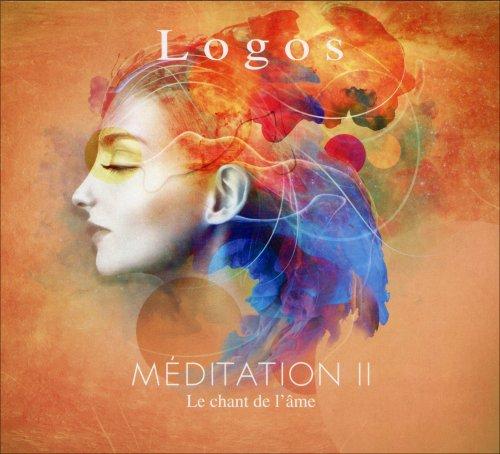 Méditation II - Le Chant de L'âme
