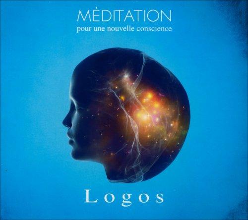 Meditation pour une Nuovelle Conscience