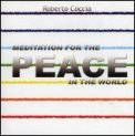 Meditation for the Peace in the World