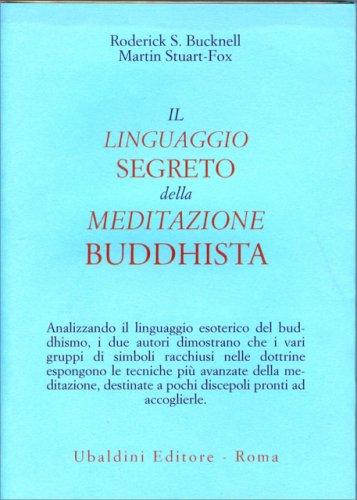 Il Linguaggio Segreto della Meditazione Buddhista