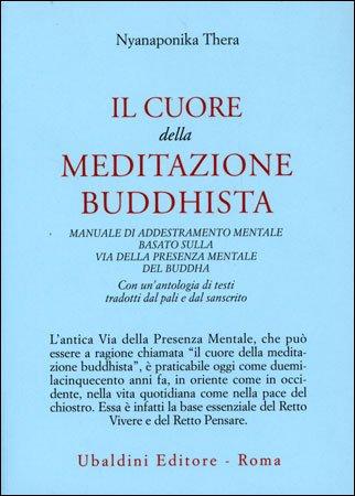 Il Cuore della Meditazione Buddhista