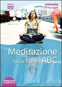 Meditazione Facile come l'ABC (Videocorso in DVD)