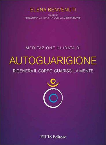 Meditazione Guidata di Autoguarigione