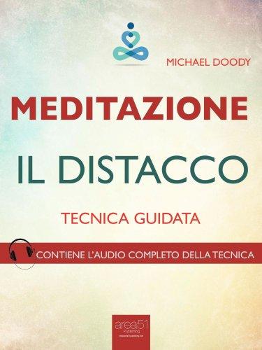 Meditazione - Il Distacco (eBook)