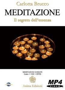 Meditazione - Il Segreto dell'Essenza (Videocorso Digitale)