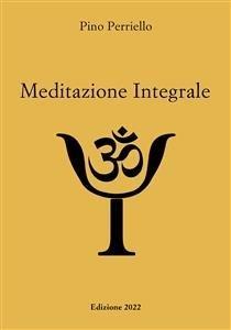 Meditazione Integrale (eBook)