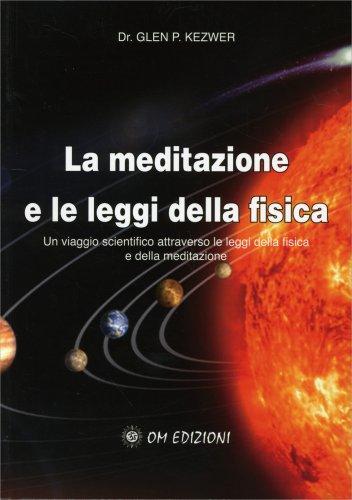 La Meditazione e le Leggi della Fisica