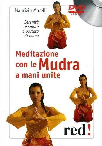 Meditazione con le Mudra a Mani Unite (Videocorso in DVD)