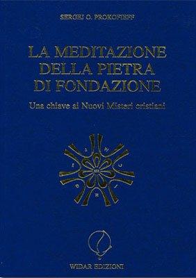 La Meditazione della Pietra di Fondazione