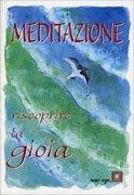 Meditazione - Riscoprire la gioia