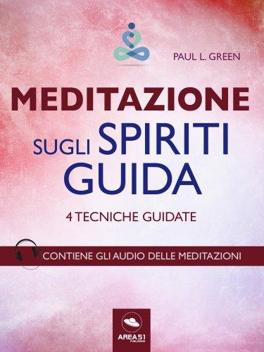Meditazione sugli Spiriti Guida (eBook)