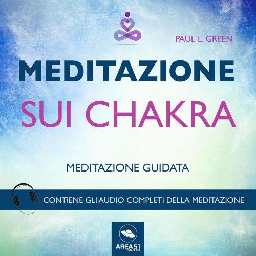 Meditazione sui Chakra (AudioLibro Mp3)