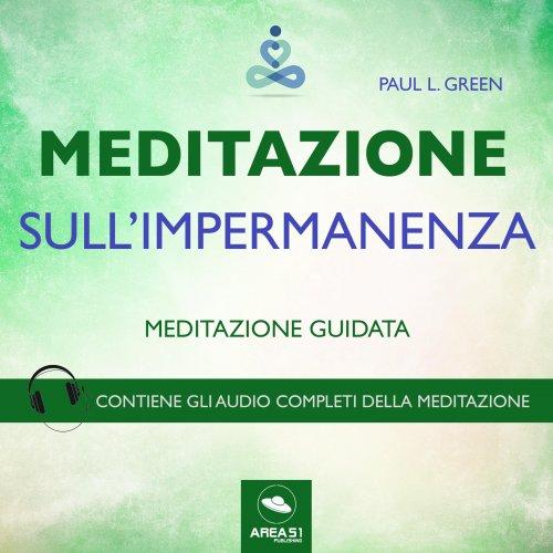 Meditazione sull'Impermanenza (Audiolibro Mp3)
