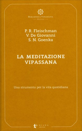La Meditazione Vipassana