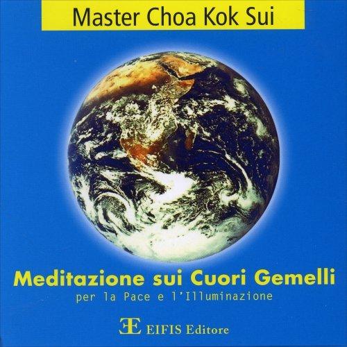 Meditazione sui Cuori Gemelli per la Pace e l'Illuminazione
