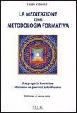 La Meditazione come Metodologia Formativa