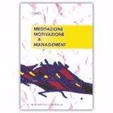 Meditazione, Motivazione & Management