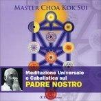 Meditazione Universale e Cabalistica sul Padre Nostro CD