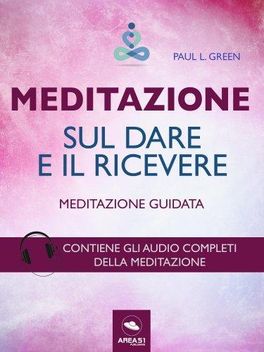Meditazione sul Dare e il Ricevere (eBook)