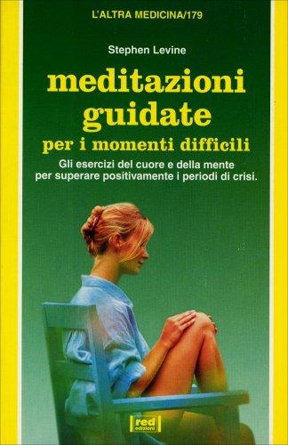 Meditazioni Guidate per i Momenti Difficili