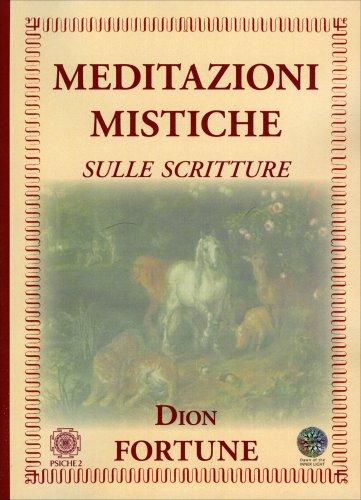Meditazioni Mistiche sulle Scritture