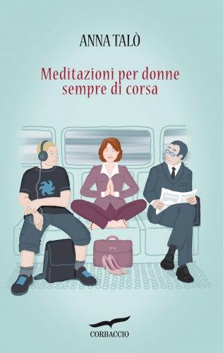 Meditazioni per Donne Sempre di Corsa (eBook)