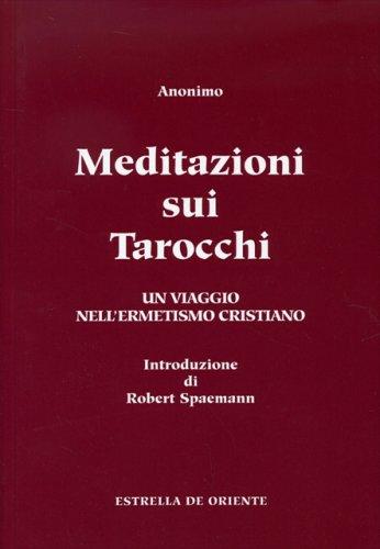 Meditazioni Sui Tarocchi - Vol. 2