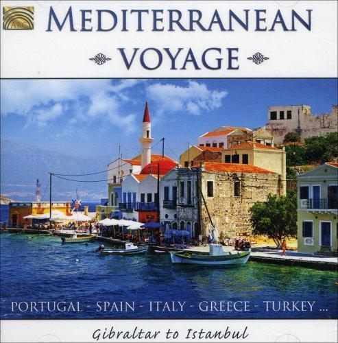 Mediterranean Voyage – Gibraltar to Istanbul