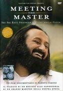 Meeting the Master - Sri Sri Ravi Shankar il Guru della Gioia