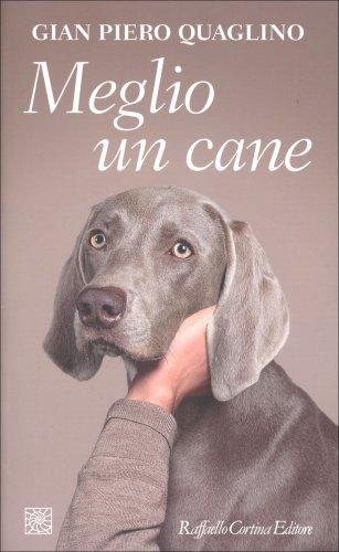 Meglio un Cane