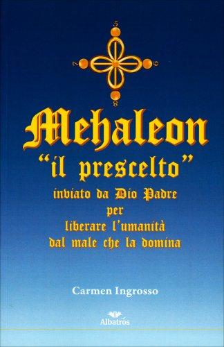 Mehaleon - Il Prescelto