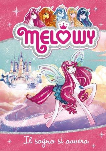 Melowy - Il Sogno si Avvera