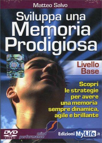 Sviluppa una Memoria Prodigiosa - Base (Videocorso DVD)