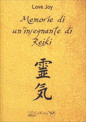 Memorie di un'Insegnante di Reiki