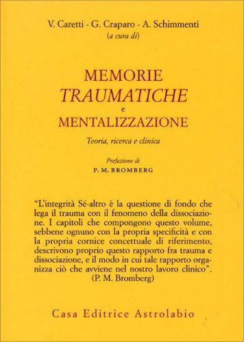 Memorie Traumatiche e Mentalizzazione