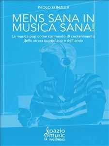 Mens Sana in Musica Sana! (eBook)