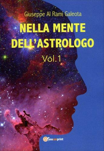 Nella Mente dell'Astrologo - Vol. 1