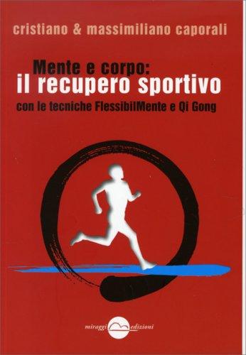 Mente e Corpo: Il Recupero Sportivo