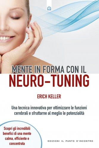 Mente in Forma con il Neuro-Tuning (eBook)