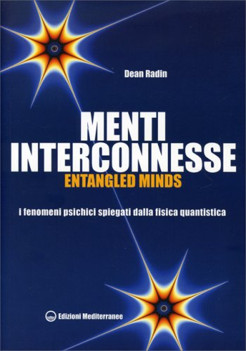 Menti Interconnesse - Entangled Minds