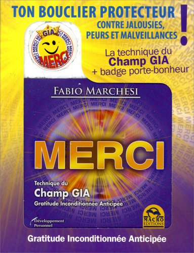 Merci - Technique du Champ GIA