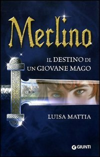 Merlino il Destino di un Giovane Mago
