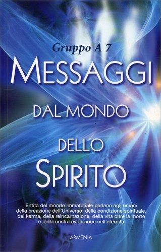 Messaggi dal Mondo dello Spirito