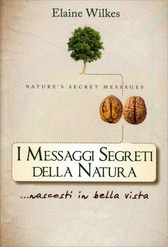 I Messaggi Segreti della Natura