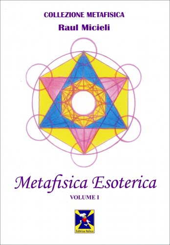 Metafisica Esoterica Vol. 1