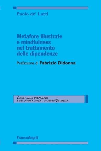 Metafore Illustrate e Mindfulness nel Trattamento delle Dipendenze (eBook)