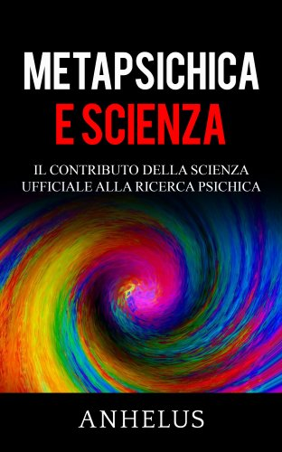 Metapsichica e Scienza (eBook)