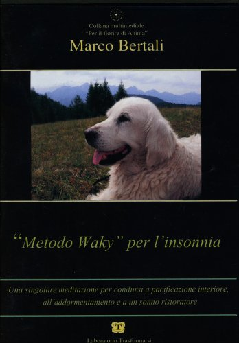 """Metodo Waky"" per l'Insonnia - CD Audio"