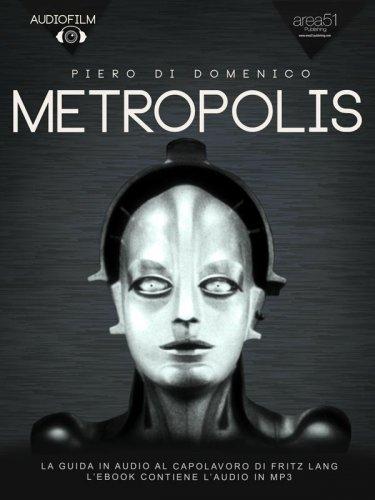 Metropolis. Audiofilm (eBook)